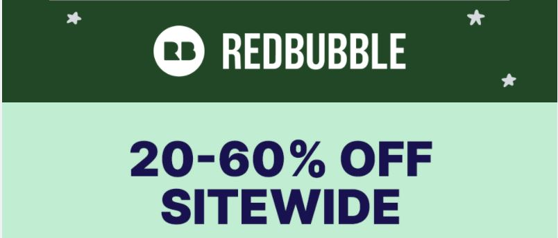 Redbubble 20-60% off sitewide Sale